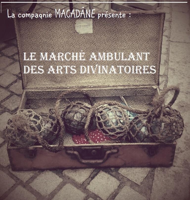 affiche Le Marche Ambulant des Arts Divinatoires